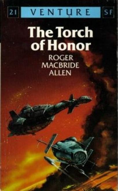 Allen, Roger MacBride / The Torch of Honour