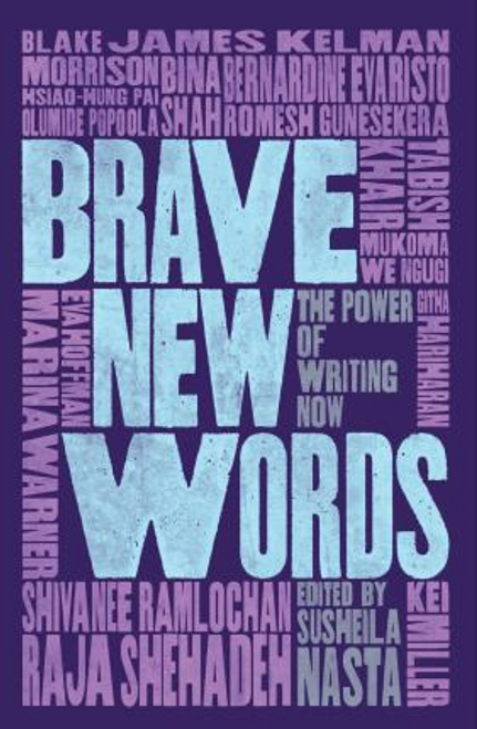 Nasta, Susheila / Brave New Words