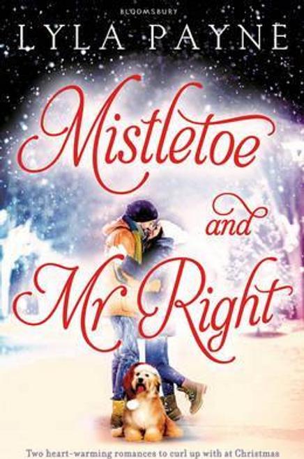Payne, Lyla / Mistletoe and Mr. Right
