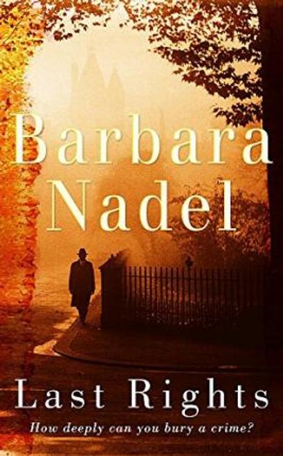 Nadel, Barbara / Last Rights