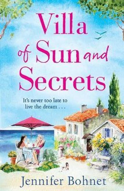 Bohnet, Jennifer / Villa of Sun and Secrets