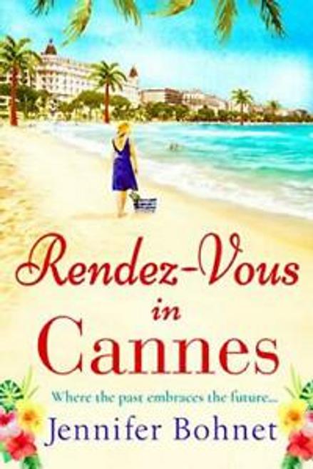 Bohnet, Jennifer / Rendez-Vous in Cannes