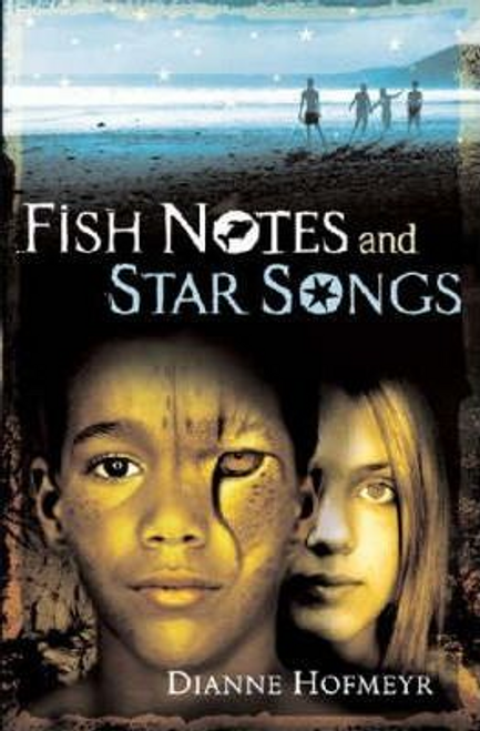 Hofmeyr, Diane / Fish Notes and Star Songs