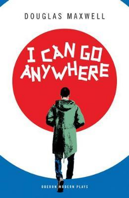 Maxwell, Douglas / I Can Go Anywhere