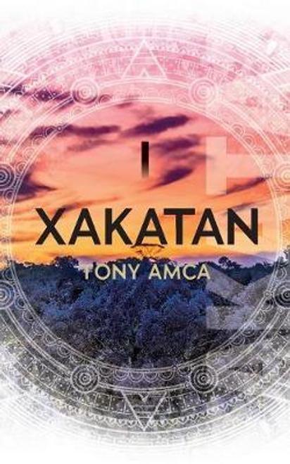 Amca, Tony / Xakatan I