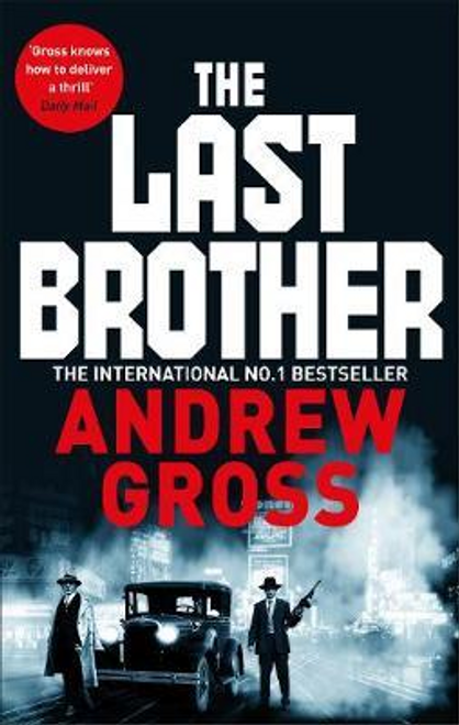 Gross, Andrew / The Last Brother