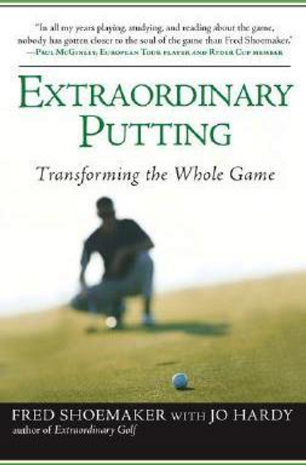 Shoemaker, Fred / Extraordinary Putting