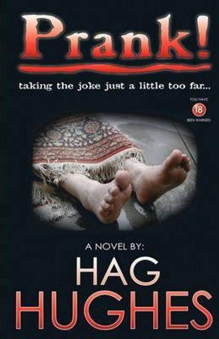 Hag, Hughes / Prank!