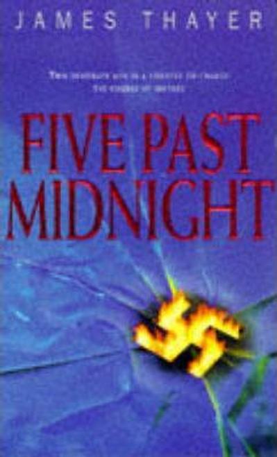 Thayer, James / Five Past Midnight
