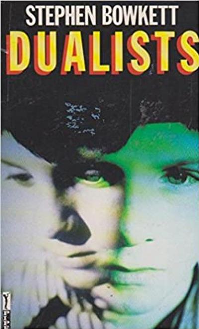 Bowkett, Stephen / Dualists