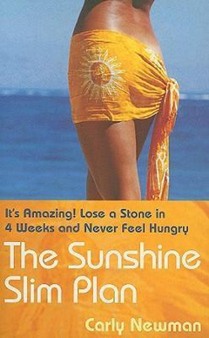 Newman, Carly / The Sunshine Slim Plan