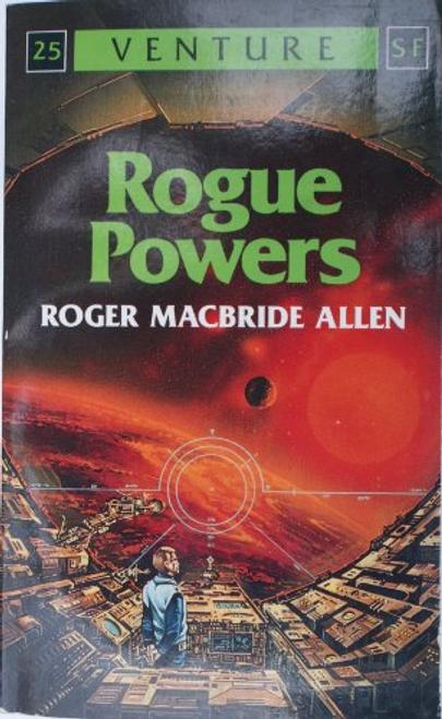 Allen, Roger MacBride / Rogue Powers