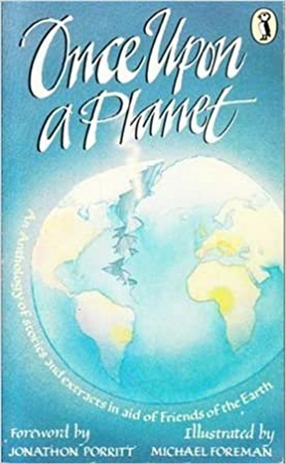 Porritt, Jonathan / Once Upon a Planet