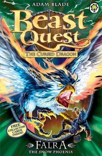 Blade, Adam / Beast Quest: Falra the Snow Phoenix : Series 14 Book 4