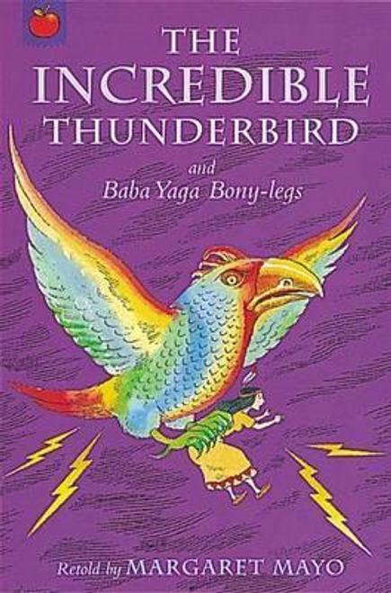 Mayo, Margaret / The Incredible Thunderbird