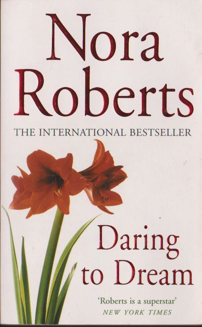 Roberts, Nora / Daring to Dream