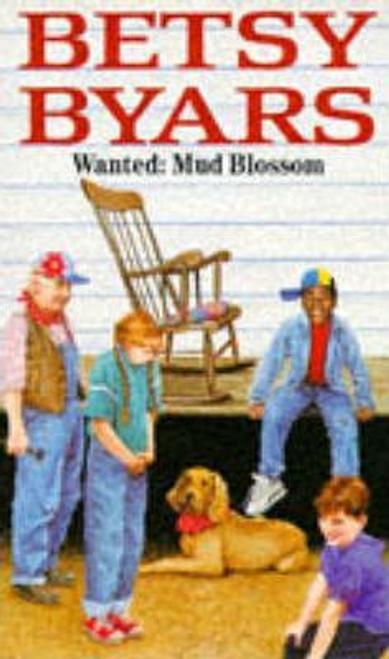 Byars, Betsy / Wanted : Mud Blossom