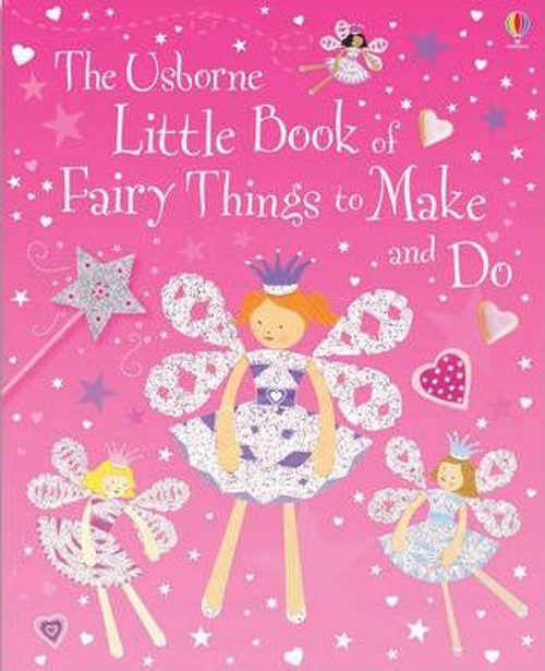Gilpin, Rebecca / Little Book of Fairy Things to Make and Do