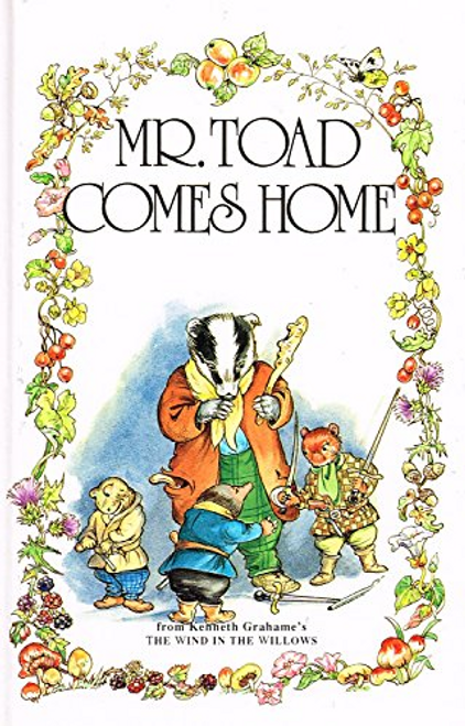 Grahame, Kenneth / Mr. Toad Comes Home