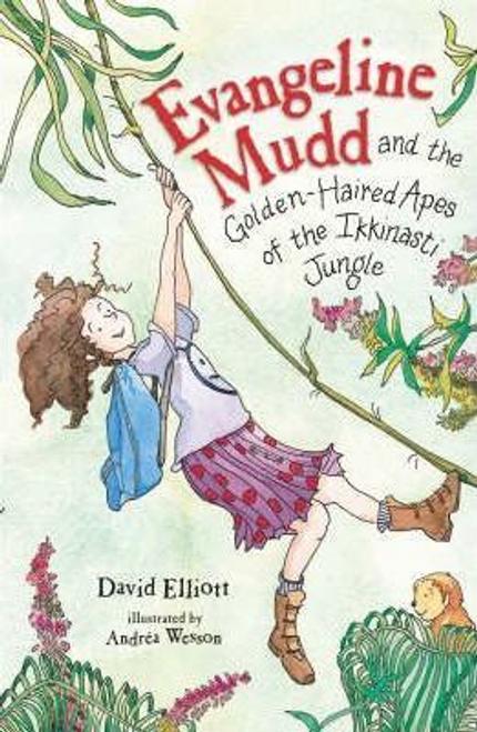 Elliott, David / Evangeline Mudd and The Golden Haired Apes