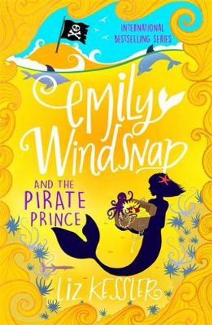 Kessler, Liz / Emily Windsnap and the Pirate Prince : Book 8