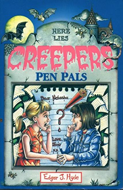 Hyde, Edgar J. / Here Lies Creepers: Pen Pals