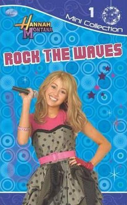 Disney Fiction Dairies: Rock the Waves Bk. 1: Hannah Montana