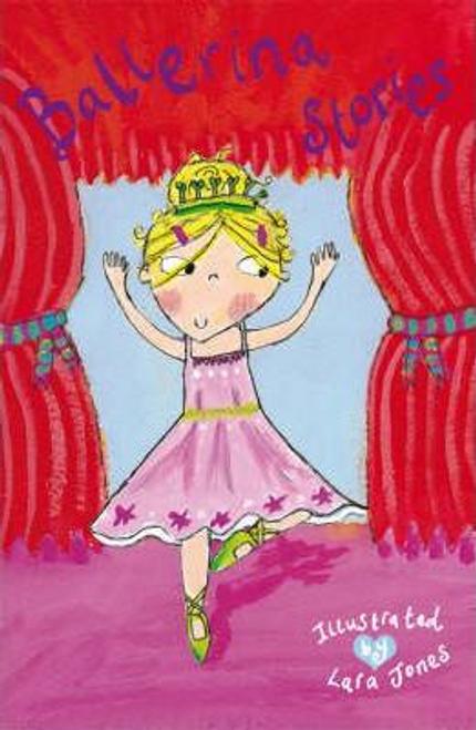 Jones, Lara / Ballerina Stories