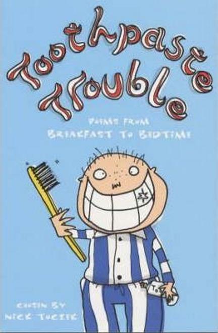 Toczek, Nick / Toothpaste Trouble