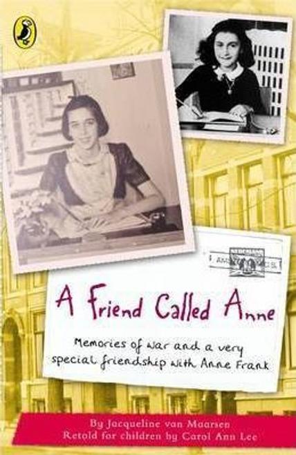 Van Maarsen, Jacqueline / A Friend Called Anne