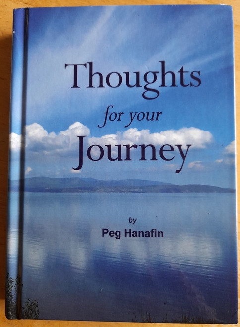Hanafin, Peg - Thoughts for Your Journey - HB - 2015 - BRAND NEW