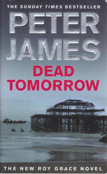 James, Peter / Dead Tomorrow