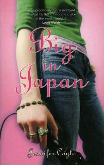 Coyle, Jennifer / Big in Japan (Large Paperback)