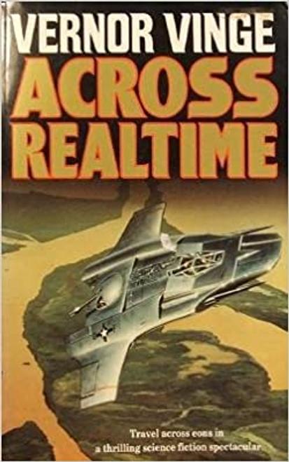 Vinge, Vernor / Across Realtime (Large Paperback)