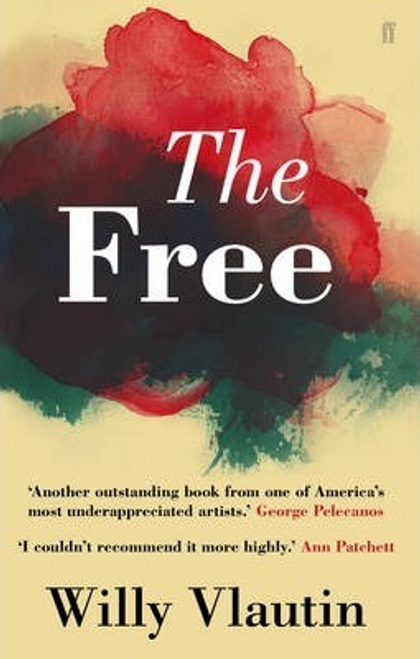 Vlautin, Willy / The Free (Large Paperback)