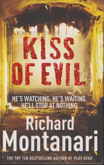 Montanari, Richard / Kiss of Evil