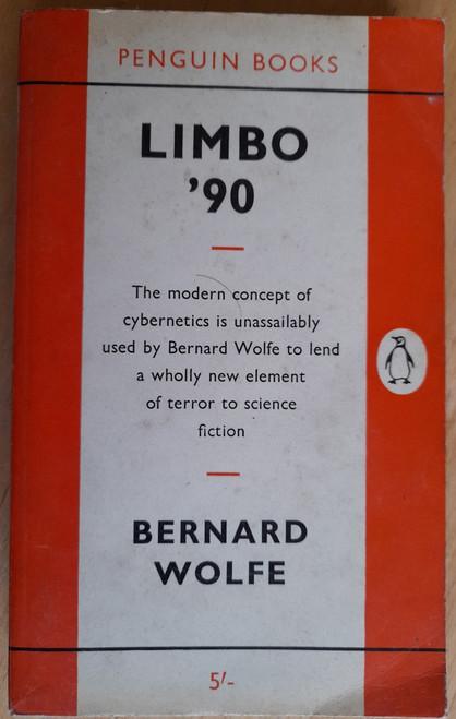 Wolfe, Bernard - Limbo '90 - Penguin SF - 1961 ( First Penguin Edition)