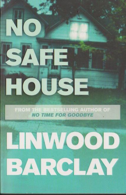 Barclay, Linwood / No Safe House