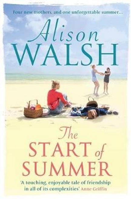 Walsh, Alison / The Start of Summer (Large Paperback)