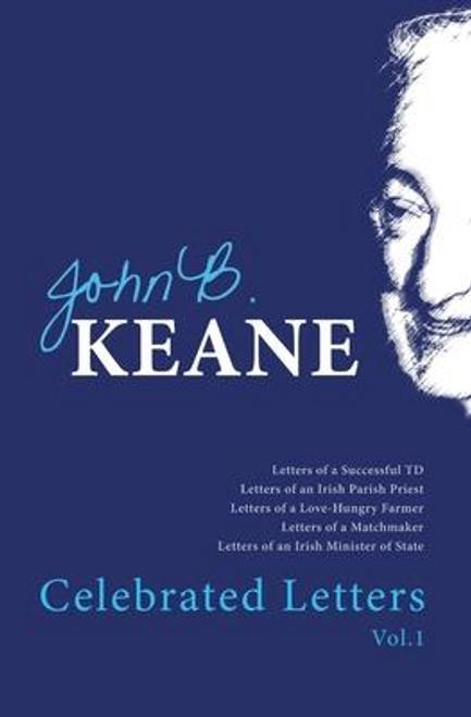 Keane, John B. / The Celebrated Letters of John B.Keane (Large Paperback)