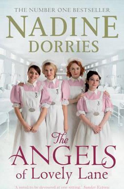 Dorries, Nadine / The Angels of Lovely Lane (Large Paperback)