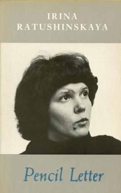 Ratushinskaya, Irina / Pencil Letter (Large Paperback)