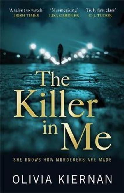 Kiernan, Olivia / The Killer in Me (Large Paperback)