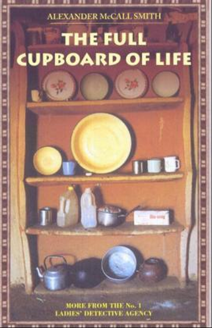 McCall Smith, Alexander / The Full Cupboard of Life (Large Paperback)