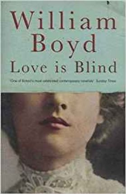 Boyd, William / Love is Blind (Large Paperback)
