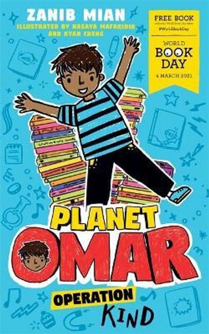 Mian, Zanib / Planet Omar: Operation Kind : World Book Day 2021