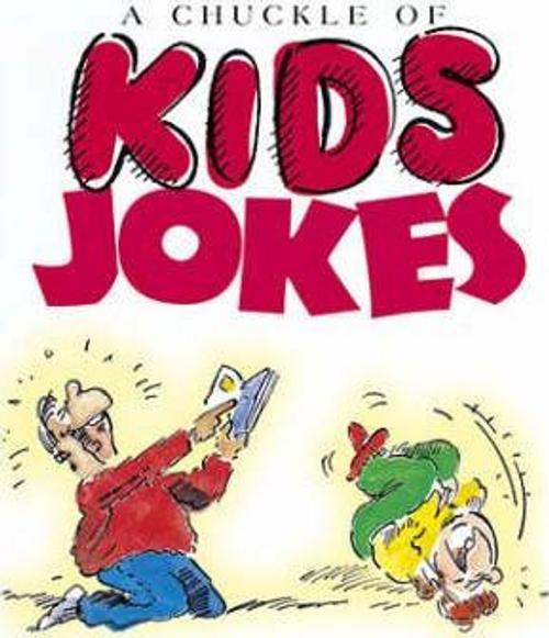 Stott, Bill / A Chuckle of Kid's Jokes