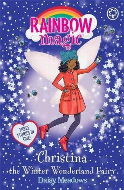 Meadows, Daisy / Rainbow Magic: Christina the Winter Wonderland Fairy : Special