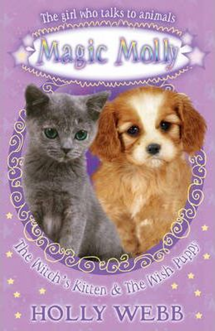 Webb, Holly / The Witch's Kitten and The Wish Puppy
