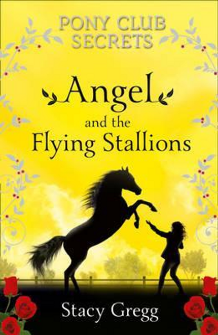 Gregg, Stacy / Angel and the Flying Stallions